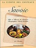 Cuisine des châteaux de Savoie