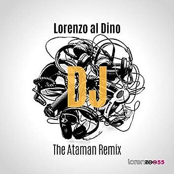 DJ (The Ataman Remix)