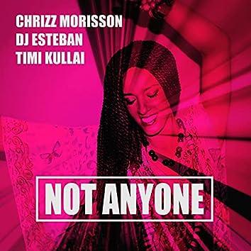 Not Anyone