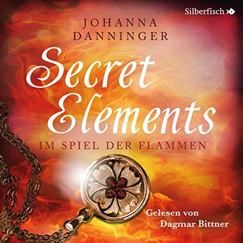 Im Spiel der Flammen: Secret Elements 4