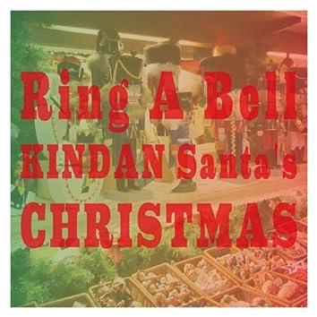 Ring a Bell Kindan Santa's Christmas EP