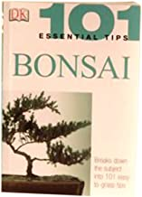 Bonsaiboy 101 Essential Tips on Bonsai-By Harry Tomlinson