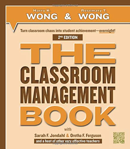 Compare Textbook Prices for THE Classroom Management Book 2 Edition ISBN 9780976423393 by Harry K. Wong,Rosemary T. Wong,Sarah F. Jondahl,Oretha F. Ferguson,N/A,N/A