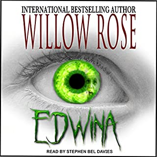 Edwina                   By:                                                                                                                                 Willow Rose                               Narrated by:                                                                                                                                 Stephen Bel Davies                      Length: 4 hrs and 59 mins     Not rated yet     Overall 0.0
