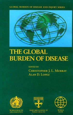 Global Burden of Disease: A comprehensive assessment of mortality and disability from diseases, injuries, and risk facto