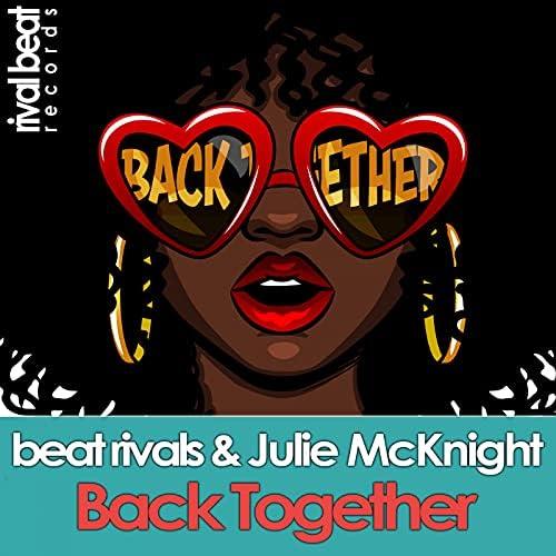 Beat Rivals & ジュリー・マックナイト