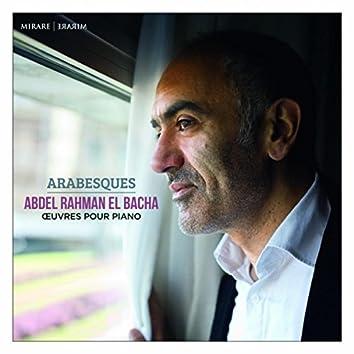 Abdel Rahman El Bacha: Arabesques