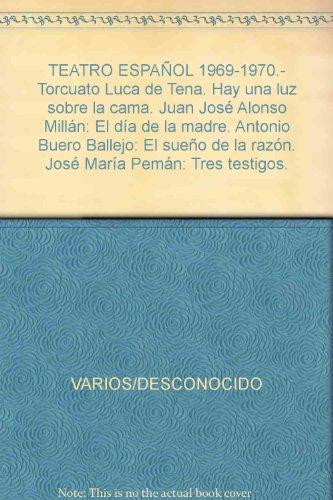 TEATRO ESPAÑOL 1969-1970.- Torcuato Luca de Tena. Hay una luz sobre la cama. ...