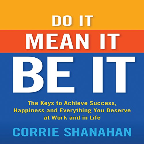 Do It, Mean It, Be It audiobook cover art