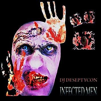 Infected Men