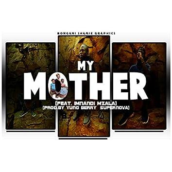 My Mother (feat. Imnandi Mzala)