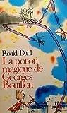 La potion magique de George Bouillon - Gallimard - 02/02/1982