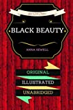 Black Beauty: By Anna Sewell : Illustrated