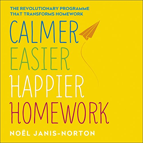 Calmer, Easier, Happier Homework audiobook cover art