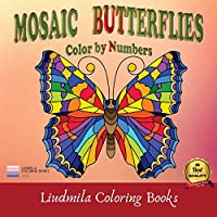Mosaic Butterflies Color by Numbers: Mosaic Butterflies color by number, Coloring with numeric worksheets, Color by number for Adults and Children with colored pencils.Advanced color By Number.