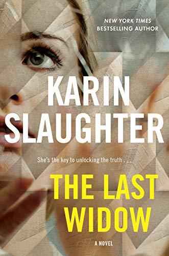 Last Widow, The: A Novel (Will Trent, 9)