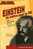 Einstein ... Un traître pour le FBI - Les secrets d'un conflit