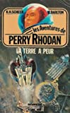 La terre à peur - Collection : Les aventures de Perry Rhodan : Anticipation fleuve noir n° 290 / 2