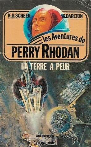 La terre à peur : Collection : Les aventures de Perry Rhodan : Anticipation fleuve noir n° 290 / 2
