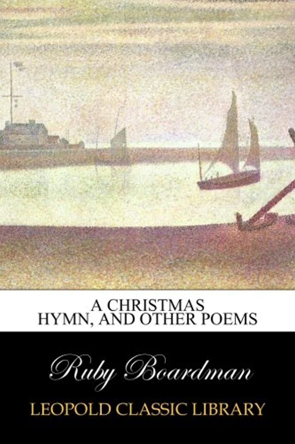 完璧テクスチャーボードA Christmas Hymn, and Other Poems