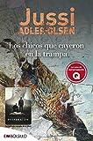 Los chicos que cayeron en la trampa: Jussie Adler-Olsen se ha convertido en el principal nombre de l...