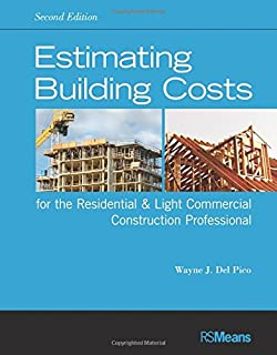 Estimating Building Costs for the Residential and Light Commercial Construction Professional, 2nd Edition