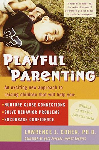Cohen, L: Playful Parenting