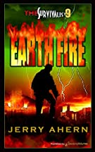 Earth Fire: Survivalist (The Survivalist) (Volume 9)