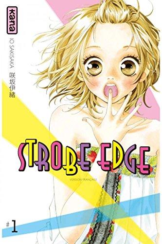 Strobe Edge - Tome 1 (Shojo)