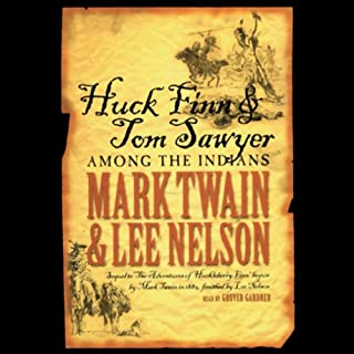 Huck Finn and Tom Sawyer Among the Indians audiobook cover art