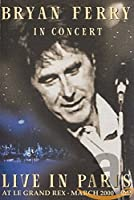 Bryan Ferry Live in Paris at Le Grand Rex [DVD]