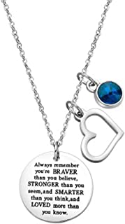 You are Braver Than You Believe Inspirational Necklace with Birthstone Gift Women Girl