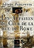 Les Affaires du Club de la rue de Rome - Janvier-août 1891 (LITTERATURE) - Format Kindle - 10,99 €