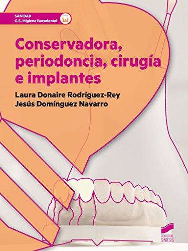 Conservadora, periodoncia, cirugía e implantes: 64 (Sanidad