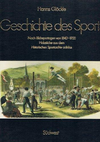 Geschichte des Sports nach Bildreportagen von 1840 - 1900. Holzstiche aus dem Historischen Sportarchiv adidas
