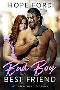 Bad Boy Best Friend by [Hope Ford]