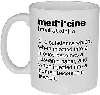 Medicine Definition - 11 ounce Funny Coffee or Tea Mug