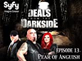 Deals From The Darkside - Season 1 Episode 13 - Pear of Anguish