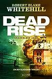 DEADRISE - Gnadenlose Jagd: Thriller (Blackshaw 1)