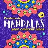 Cuaderno de mandalas para colorear niños: Libro de mandalas para colorear niños de 4 a 8 años |...