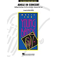 Adele: In Concert (Arr. Brown, Score/Parts). For ビッグ・バンド & コンサート・バンド