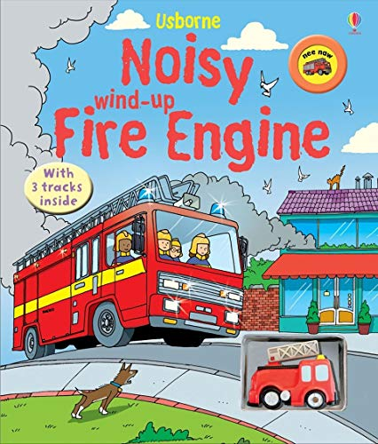 Cartwright, S: Noisy Wind-Up Fire Engine (Wind-up Books)