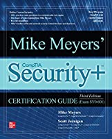 Mike Meyers Comptia Security+ Certification Guide, Exam SY0-601