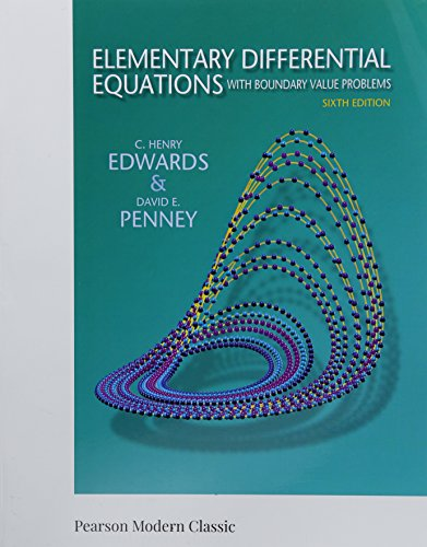 Compare Textbook Prices for Elementary Differential Equations with Boundary Value Problems Classic Version Pearson Modern Classics for Advanced Mathematics Series 6 Edition ISBN 9780134995410 by Edwards, C.,Penney, David