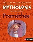 Les plus belles légendes de la mythologie racontées par Zeus (ALBUMS GRANDS) (French Edition)