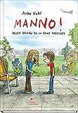 Manno!: Alles genau so in echt passiert