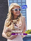 Evolution Of: Paris Hilton