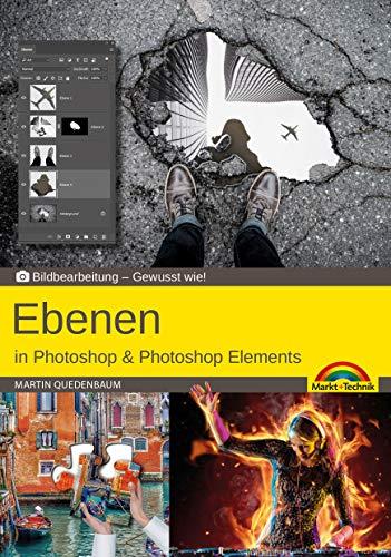 Ebenen in Adobe Photoshop CC und Photoshop Elements - Gewusst wie: Bildbearbeitung - Gewusst wie!
