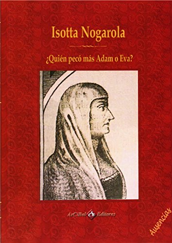 Isotta Nogarola, ¿Quién pecó más Adan o Eva?