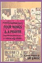 Four Wings & A Prayer: A Charm City Churn
